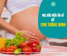 Mẹ bầu nên ăn gì để con thông minh?
