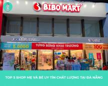 Top 5 shop mẹ và bé uy tín chất lượng ở Đà Nẵng