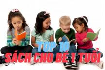 Top 10 sách cho bé 1 tuổi hay nên đọc nhất hiện nay